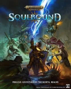 WARHAMMER AGE OF SIGMAR ROLE PLAY -  COREBOOK (ENGLISH) -  SOULBOUND