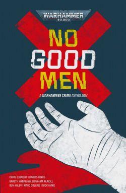 WARHAMMER CRIME -  NO GOOD MEN (ENGLISH)