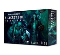 WARHAMMER QUEST : BLACKSTONE FORTRESS -  ÉTAT-MAJOR FÉLON (FRENCH)