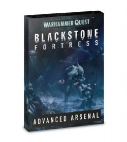 WARHAMMER QUEST : BLACKSTONE FORTRESS -  ADVANCED ARSENAL (ENGLISH)