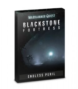 WARHAMMER QUEST : BLACKSTONE FORTRESS -  ENDLESS PERIL (ENGLISH)