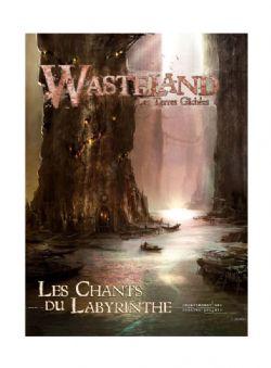 WASTELAND -  LES CHANTS DU LABYRINTHE (FRENCH) -  LES TERRES GÂCHÉES