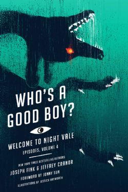 WELCOME TO NIGHT VALE -  WHO'S A GOOD BOY? 04