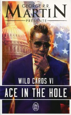 WILD CARDS -  ACE IN THE HOLE 06