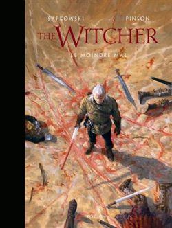 WITCHER, THE -  LE MOINDRE MAL (ROMAN ILLUSTRÉ)