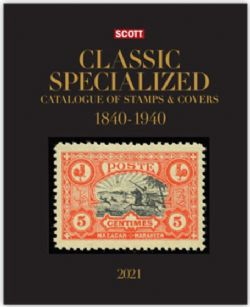 WORLD STAMPS -  SCOTT 2021 CLASSIC SPECIALIZED CATALOGUE OF STAMPS & COVERS (1840-1940)