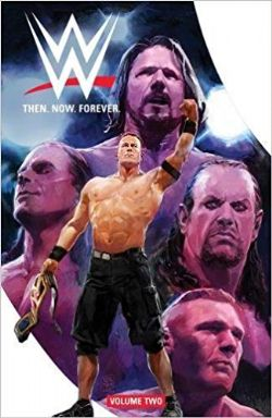 WWE -  THEN NOW FOREVER TP 02