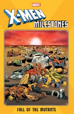 X-MEN -  X-MEN MILESTONES: FALL OF THE MUTANTS TP
