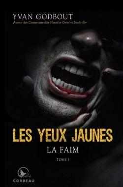 YEUX JAUNES, LES -  LA FAIM (ÉDITION 2020) (GRAND FORMAT) 03