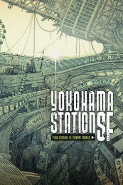 YOKOHAMA STATION SF -  -NOVEL- (ENGLISH V.)