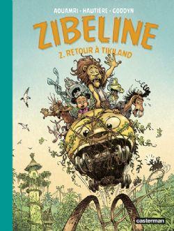 ZIBELINE -  RETOUR À TIKILAND 02