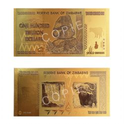 ZIMBABWE -  COPY OF THE ZIMBABWE 2008 100 TRILLION DOLLARS NOTE (PURE GOLD PLATED)