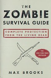 ZOMBIE SURVIVAL GUIDE -  ZOMBIE SURVIVAL GUIDE - COMPLETE PROTECTION FROM THE LIVING DEAD TP