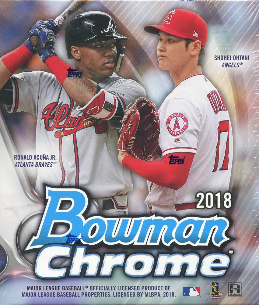 2018 BASEBALL -  BOWMAN CHROME (P6/B2)