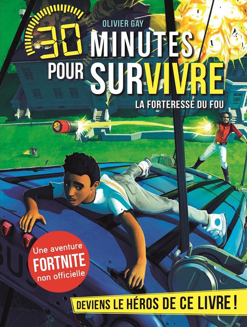 30 MINUTES POUR SURVIVRE -  LA FORTERESSE DU FOU