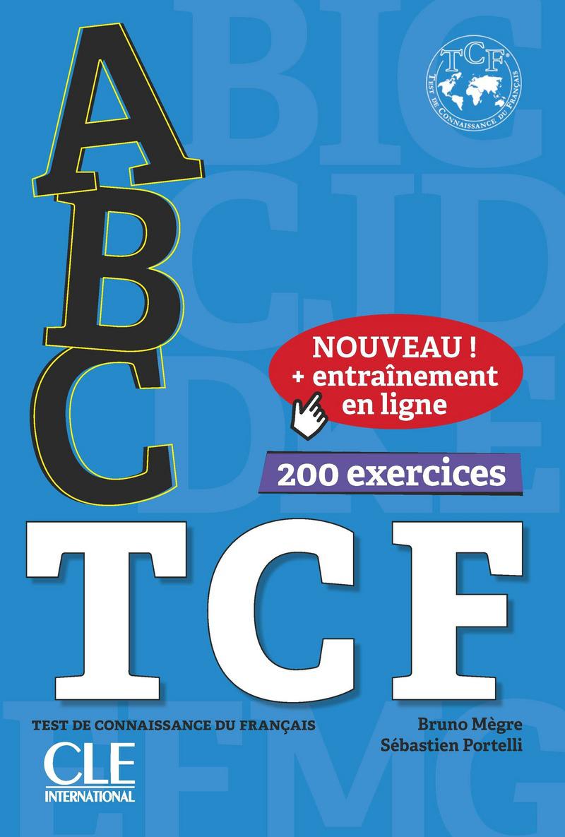 Abc Tcf Test De Connaissance Du Francais 200 Exercices Avec 1 Cd Audio Mp3 Livres De Reference Apprentissage