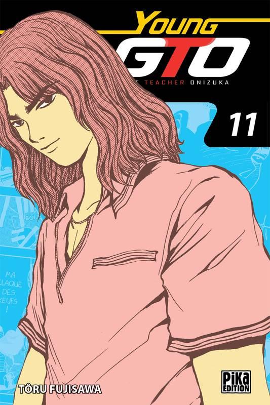GTO (GREAT TEACHER ONIZUKA) - VOLUME DOUBLE (TOMES 21 & 22) - YOUNG GTO! 11 / ALBUMS EN FRANCAIS ...