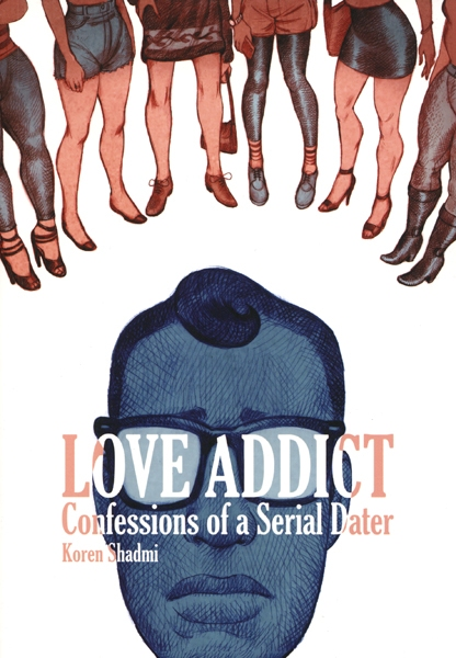LOVE ADDICT -  CONFESSIONS OF A SERIAL DATER TP