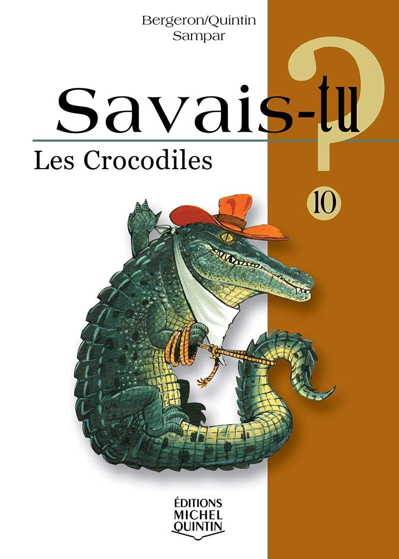 SAVAIS-TU ? -  LES CROCODILES 10