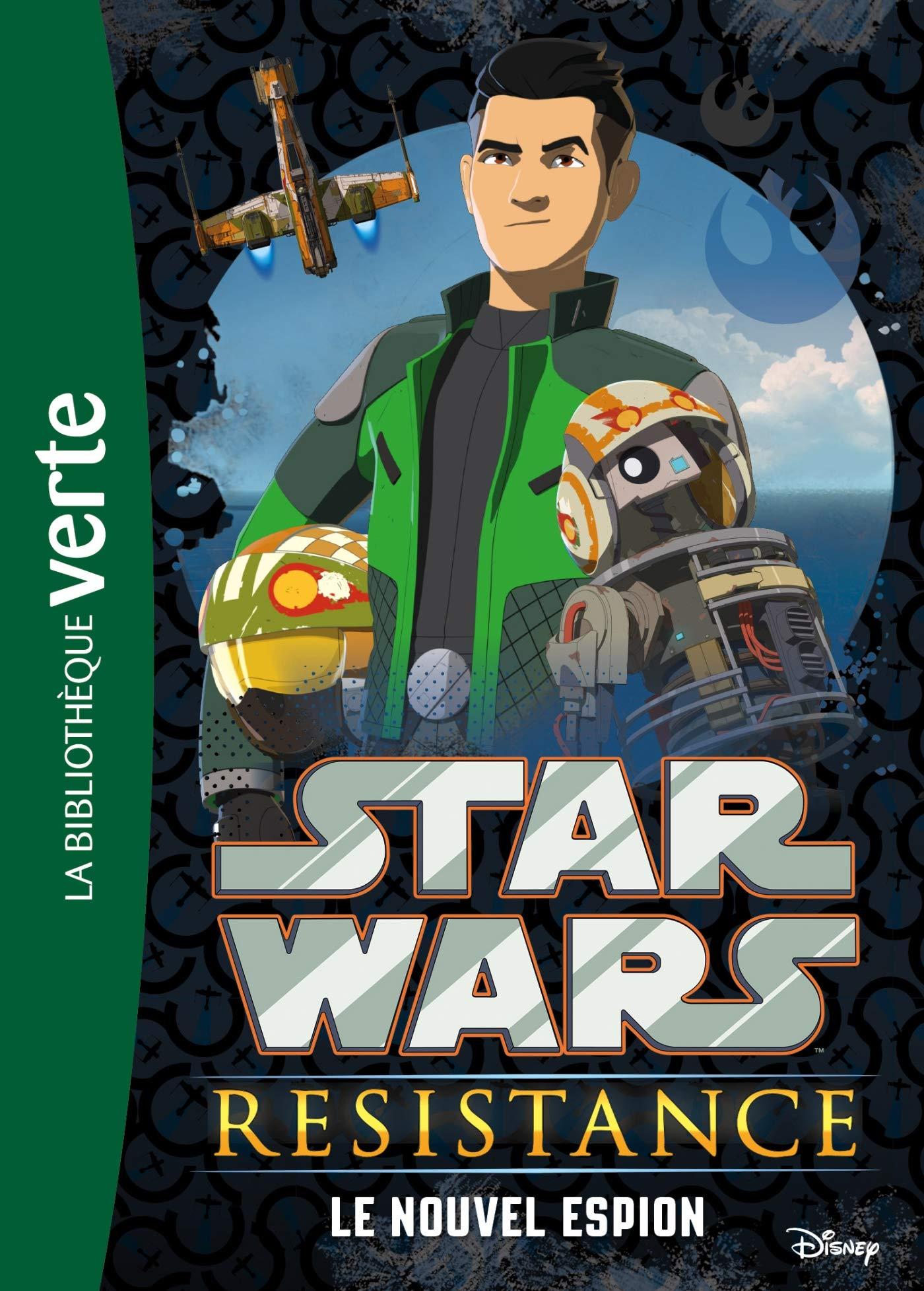 STAR WARS -  LE NOUVEL ESPION -  STAR WARS RESISTANCE 01