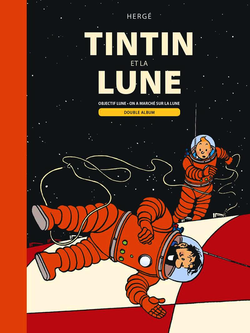 TINTIN -  TINTIN ET LA LUNE: DOUBLE ALBUM : OBJECTIF LUNE ; ON A MARCHÉ SUR LA LUNE