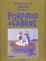 ÉDITION DE LUXE - PORFIRIO & GABRIEL