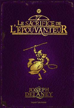 ÉPOUVANTEUR, L' -  LE SACRIFICE DE L'ÉPOUVANTEUR (FORMAT POCHE) 06