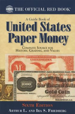 ÉTATS-UNIS -  OFFICIAL RED BOOK UNITED STATES PAPER MONEY (6TH EDITION)