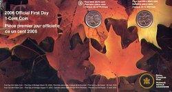 1 CENT -  PIÈCES PREMIER JOUR OFFICIELLES -  PIÈCES DU CANADA 2006