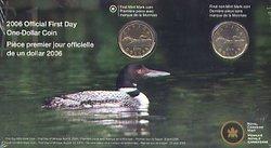 1 DOLLAR -  PIÈCES PREMIER JOUR OFFICIELLES -  PIÈCES DU CANADA 2006