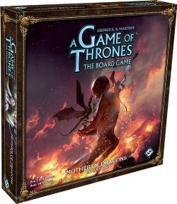 A GAME OF THRONES : THE BOARD GAME -  MOTHER OF DRAGONS (ANGLAIS)