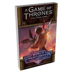 A GAME OF THRONES : THE CARD GAME -  2017 WORLD CHAMPIONSHIPS DECK (ANGLAIS)