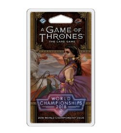 A GAME OF THRONES : THE CARD GAME -  2018 WORLD CHAMPIONSHIPS DECK (ANGLAIS)