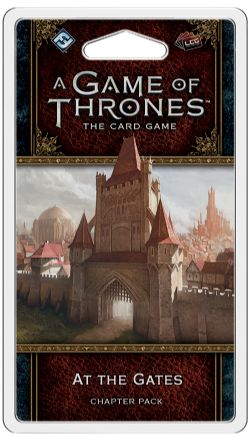 A GAME OF THRONES : THE CARD GAME -  AT THE GATES (ANGLAIS)