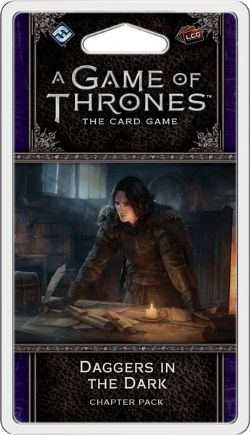 A GAME OF THRONES : THE CARD GAME -  DAGGERS IN THE DARK (ANGLAIS)