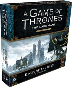 A GAME OF THRONES : THE CARD GAME -  KING OF THE ISLES (ANGLAIS)