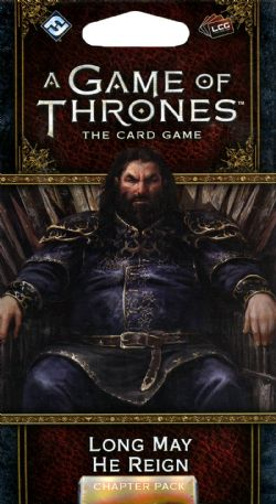 A GAME OF THRONES : THE CARD GAME -  LONG MAY HE REIGN (ANGLAIS)