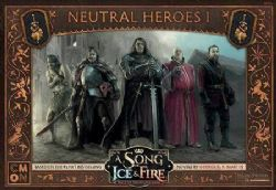 A SONG OF ICE AND FIRE -  NEUTRAL HEROES 1 (ANGLAIS)