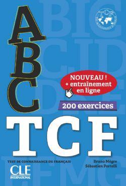 ABC TCF TEST DE CONNAISSANCE DU FRANÇAIS - 200 EXERCICES (AVEC 1 CD AUDIO MP3)