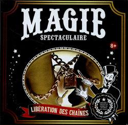 ACCESSOIRES DE MAGIE -  MAGIE SPECTACULAIRE - LIBERATION DES CHAINES