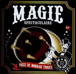 ACCESSOIRES DE MAGIE -  MAGIE SPECTACULAIRE - PIECE DE MONNAIE TROUEE