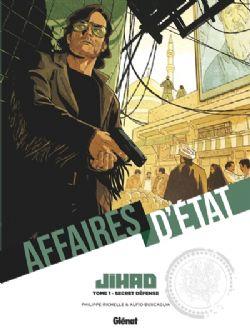 AFFAIRES D'ÉTATS -  SECRET DÉFENSE -  JIHAD 01
