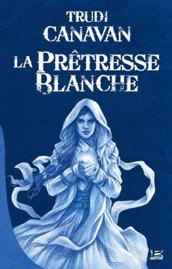 AGE DES CINQ, L' -  LA PRÊTRESSE BLANCHE (GRAND FORMAT) (ÉDITION BRAGELONNE 10 ANS) 01