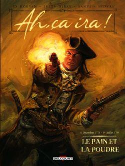 AH, ÇA IRA ! -  LE PAIN ET LA POUDRE - 6 DÉCEMBRE 1775 - 14 JUILLET 1789 01
