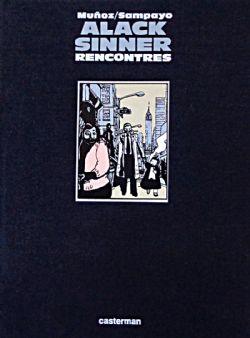 ALACK SINNER -  RENCONTRES 03