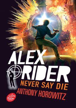 ALEX RIDER -  NEVER SAY DIE 11