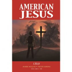 AMERICAN JESUS -  L'ÉLU 01