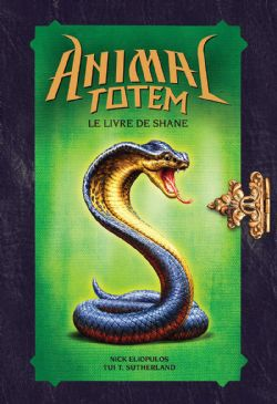 ANIMAL TOTEM -  LE LIVRE DE SHANE
