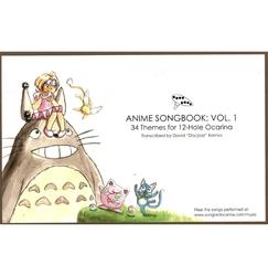 ANIME -  PARTITIONS POUR OCARINA (12 TROUS) - ANIME SONGBOOK VOL. 1 -  OCARINAS