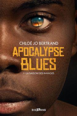 APOCALYPSE BLUES -  LA SAISON DES RAVAGES (GRAND FORMAT) 01